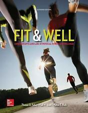 Fit & Well: Core Concepts and Labs in Physical Fitness and Wellness Loose Leaf E