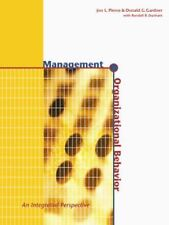 Management and Organizational Behavior : An Integrated Perspective