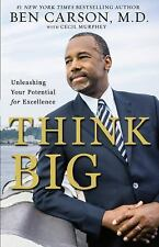Think Big - Unleashing Your Potential for Excellence by Ben Carson (2015,...