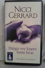 Things We Knew Were True by Nicci Gerrard: Unabridged Cassette Audiobook (FF1)