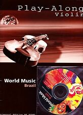 Play Along Violin, World Music Brazil NEUF ! partition + CD
