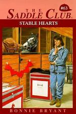 The Saddle Club: Stable Hearts No. 63 by Bonnie Bryant ( Paperback)