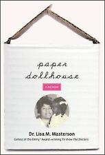 Paper Dollhouse: The Story Of My Mother, Her Strength And Sacrifices, And My Jou
