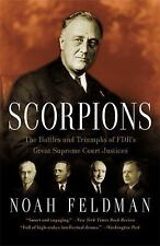 Scorpions:The Battles/Triumphs of FDR's Great Supreme Court Justices(2011, PB)