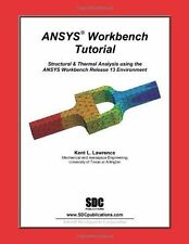 ANSYS Workbench Tutorial Release 13, Kent Lawrence, Excellent Book