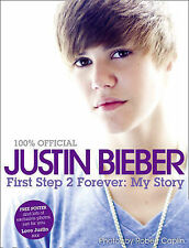 Justin Bieber: First Step 2 Forever, My Story, Justin Bieber, New