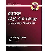 GCSE Anthology AQA Poetry Study Guide (Relationships) Higher by CGP Books...