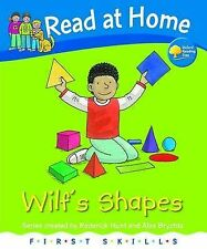 """Read at Home: First Skills: Wilf's Shapes, Young, Annemarie, Hunt, Roderick, """"AS"""