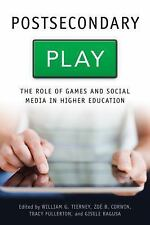 Postsecondary Play: The Role of Games and Social Media in Higher Education (Tech
