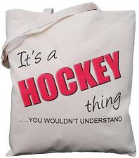 It's a HOCKEY thing - you wouldn't understand - Natural Cotton Shoulder Bag
