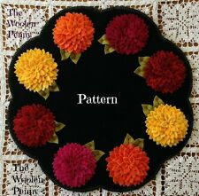 ~ Bloomin' Dahlias ~ Wool Applique Penny Rug Candle Mat Flowers Spring PATTERN