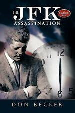 THE JFK ASSASSINATION,  by DON BECKER (2010, HB) NEW - SIGNED