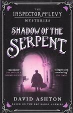 Shadow of the Serpent: An Inspector McLevy Mystery by David Ashton - New Book