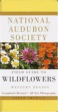 National Audubon Society Field Guide: Guide to Wildflowers : Western Region...