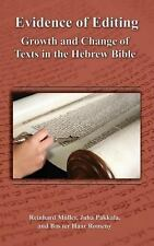 Evidence of Editing : Growth and Change of Texts in the Hebrew Bible by Juha...
