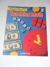 Helpful Hints for TEACHING MATH Grades 1-3 by Hildi Kang NEW Fearon Teacher Aids