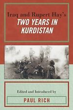 IRAQ AND RUPERT HAY'S TWO YEARS IN KURDISTAN - NEW HARDCOVER BOOK