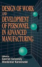 Design of Work and Development of Personnel in Advanced Manufacturing-ExLibrary