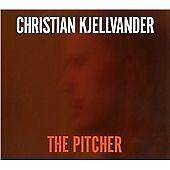 Christian Kjellvander-The Pitcher CD NEW