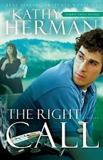 Sophie Trace Trilogy: The Right Call : A Novel by Kathy Herman (2010, Paperback,