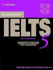 IELTS Practice Tests Ser.: Cambridge English IELTS with Answers by Cambridge...