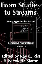 From Studies to Streams : Managing Evaluative Systems 12 (2011, Paperback)