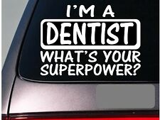I'm a Dentist sticker decal *E107* dental floss toothbrush