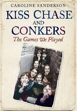Kiss Chase and Conkers, Sanderson, Caroline