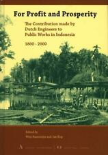 2008-06-30, For Profit and Prosperity: The Contribution Made by Dutch Engineers
