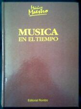 MUSICA EN EL TIEMPO - William Mann - SPAIN LIBRO Rombo 1996 - Musica Maestro