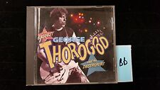 The Baddest of George Thorogood and the destroyers, CD Lot BB