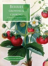 Berries Growing and Cooking by Sally Hughes and Jane McMmorland Hunter (2016,...