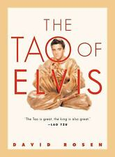 The Tao of Elvis by David Rosen (2002, Paperback)