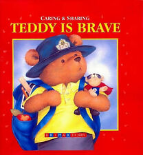 Teddy Is Brave (Caring & Sharing), Alison Reynolds, New Book