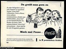Coca Cola--Da greift man gern zu--in 2 praktischen Größen--Werbung von 1956