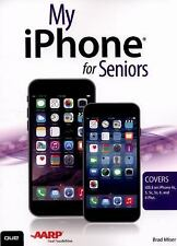My Iphone for Seniors by Brad Miser (2014, Paperback)
