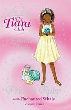 Princess Ruby and the Enchanted Whale (The Tiara Club)-ExLibrary