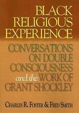 Black Religious Experience: Conversations on Double Consciousness and the Work o