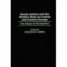 Social Justice and the Welfare State in Central and Eastern Europe : The...
