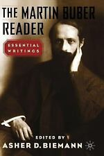 The Martin Buber Reader by Asher Biemann and Martin Buber (2002, Paperback,...