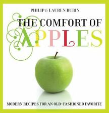 Comfort of Apples: Modern Recipes For An Old-Fashioned Favorite-ExLibrary