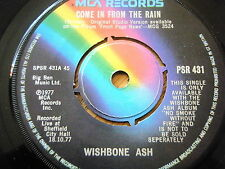 "WISHBONE ASH - COME IN FROM THE RAIN  7"" VINYL"