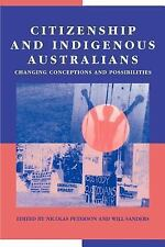 Citizenship and Indigenous Australians: Changing Conceptions and Possi-ExLibrary