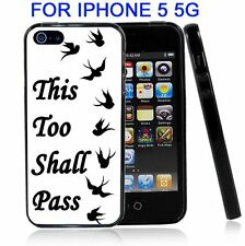This Too Shall Pass Black And White For Iphone5 5G Case Cover