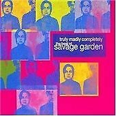 Savage Garden - Truly Madly Completely (The Best of , 2007)