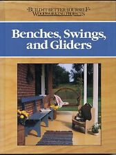 Benches, Swings and Gliders -Build-it-Better-Yourself Woodworking Projects -  HB