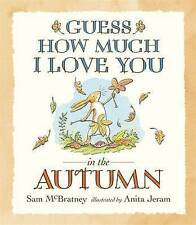 Guess How Much I Love You in the Autumn,VERYGOOD Book