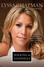 Walking on Eggshells: Discovering Strength and Courage Amid Chaos, Lisa Wysocky,