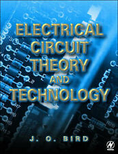 Electrical Circuit Theory and Technology, Second Edition by Bird BSc (Hons)  CE