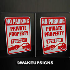 """(LOT OF 2) NO PARKING PRIVATE PROPERTY SIGN ALUMINUM 7"""" BY 10"""" TOW AWAY ZONE"""